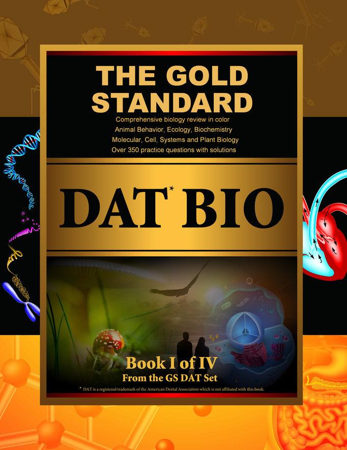 Gold Standard DAT Biology (Dental Admission Test)